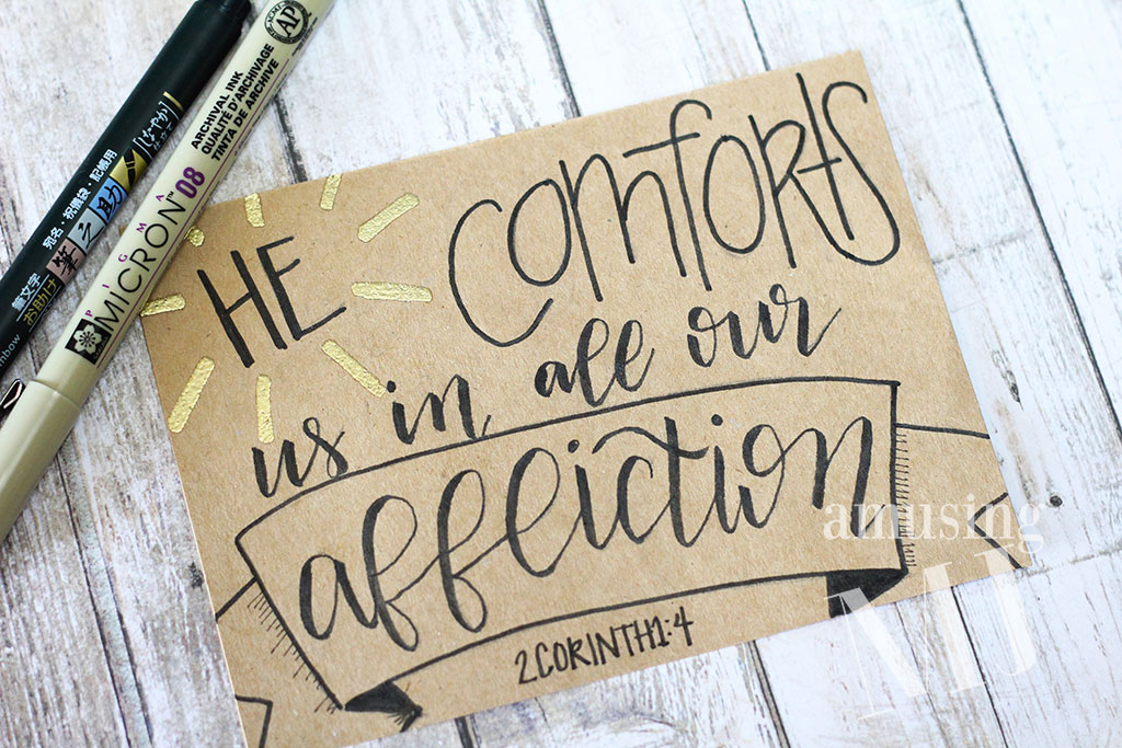 He comforts us in all our affliction. 2 Corinthians 1:4 | www.amusingmj.com